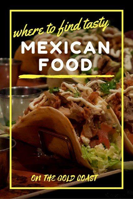 Mexican food gold coast