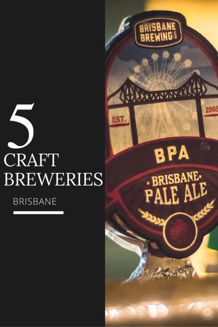 Top 5 choices for craft breweries Brisbane. Enjoy some quality craft beer on your next trip to Brisbane, Queensland by visiting one of these microbreweries.
