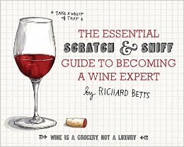 the-essential-scratch-and-sniff-guide-to-becoming-a-wine-expert-take-a-whiff-of-that
