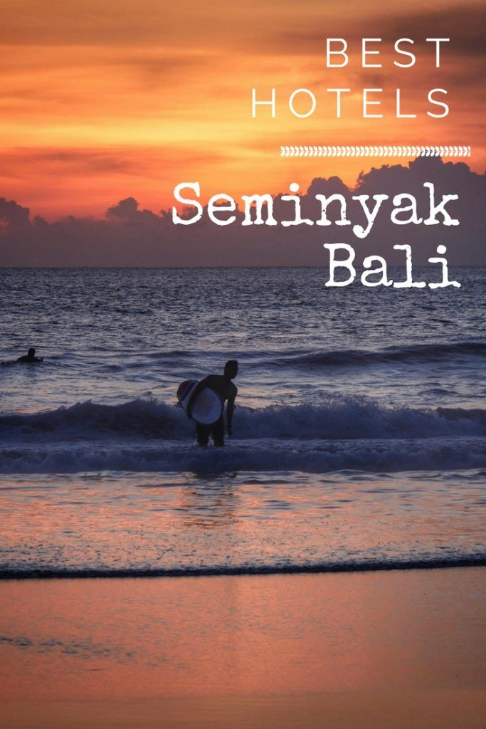 Best Hotels Seminyak Bali. From budget to luxury, boutique to foodie orientated - these hotels will give you wanderlust for your next vacation