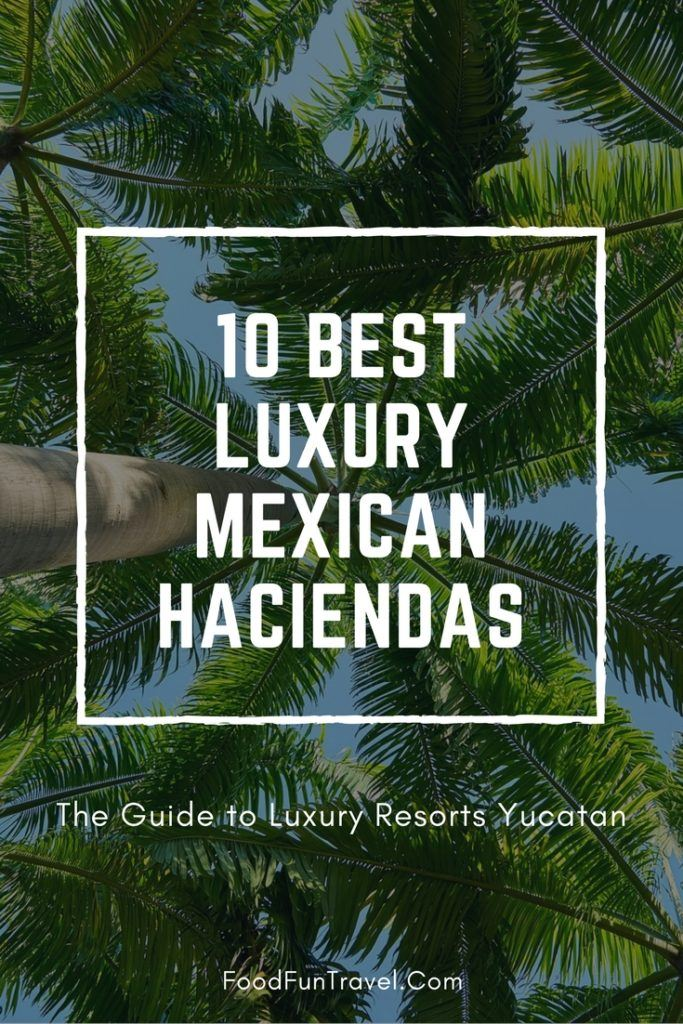 Discover Mexican Haciendas the best Luxury Yucatan Resorts. Luxury spa resorts in stunning historical colonial buildings. The best small resorts in Mexico
