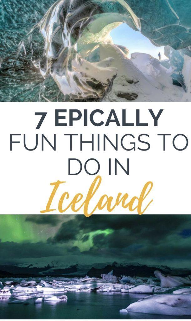 7 Epically Fun Things To Do In Iceland: Ice Caves of Vatnajökull, Strokkur Geyser, Blue Lagoon, Jokulsarlon Glacier Lagoon and more...