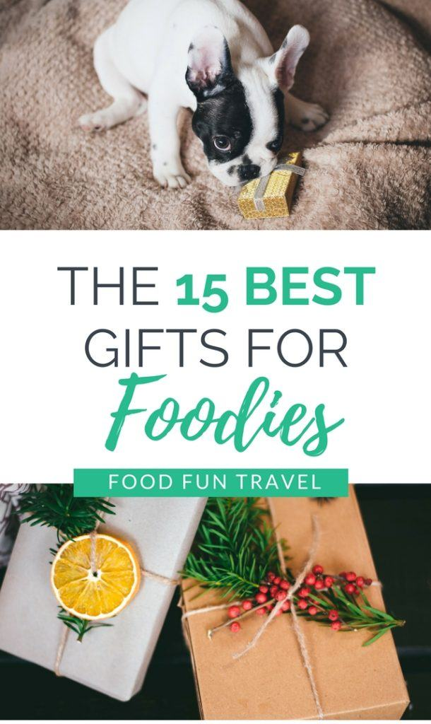 15 Best Gifts for Foodies 2017 - unusual foodie gifts, food gifts for him, food gifts for her and everything in between all in one handy post.